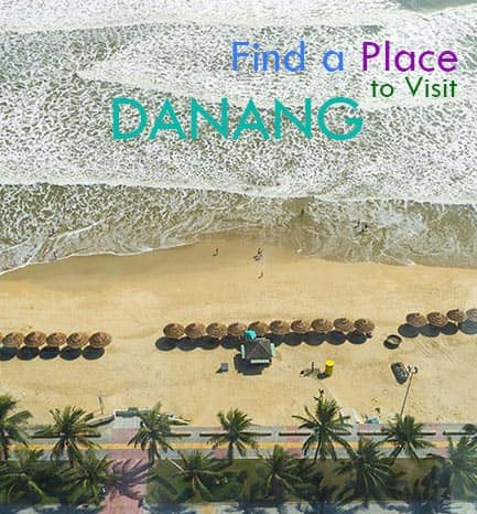 find a place to visit da nang